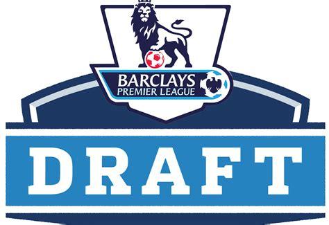 epl draft shaking it up premier league full fantasy draft 5 year