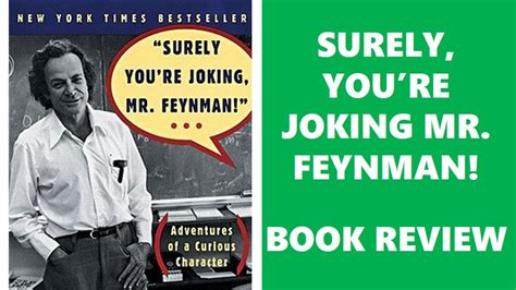 Book Review Mr By Dowler by Surely You Re Joking Mr Feynman Bring Up Genius