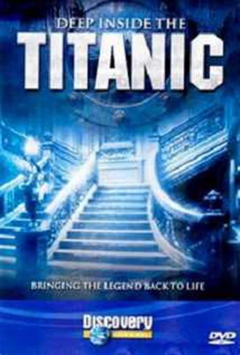titanic film watch online free deep inside the titanic 1999 documentary movie watch