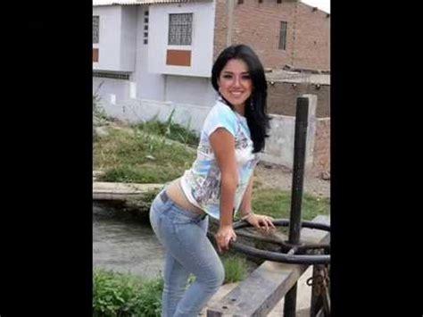 culonas atrevidas linda nena peruana las chicas mas bellas del peru youtube