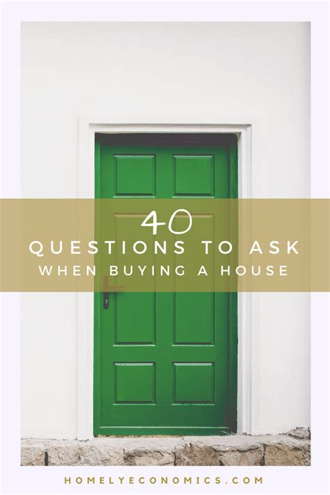 questions to ask when buying a house 40 questions to ask when buying a house