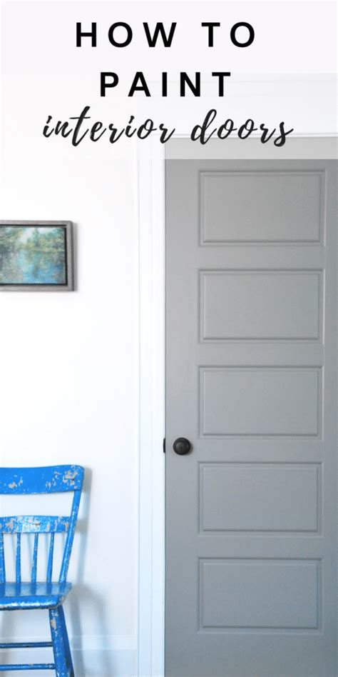 How To Paint Interior Doors Painting Gray Interior Doors How I Did It The Sweetest Digs
