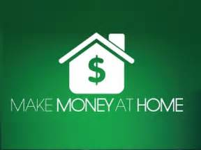 how to make money from home money ideas money at home profits