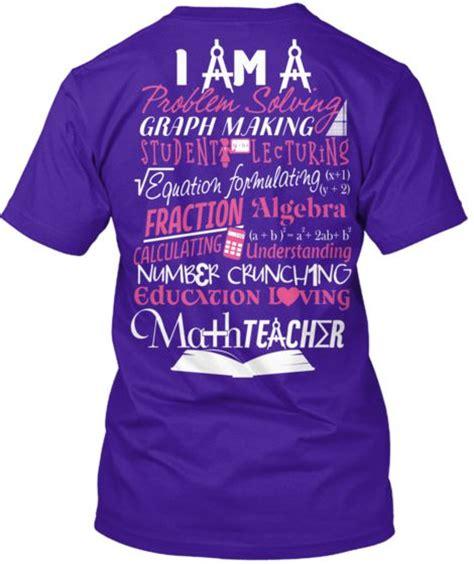 design a math shirt 129 best teacher shirts images on pinterest teacher