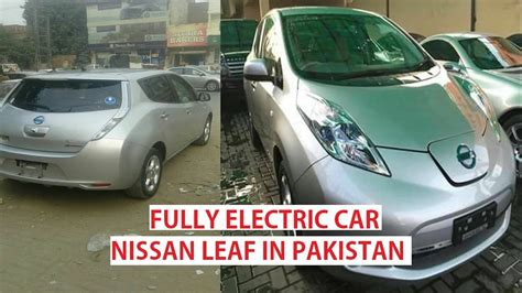 nissan pakistan nissan leaf in pakistan electric car details price