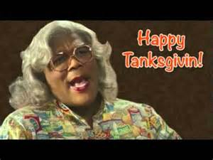 Madea Happy Thanksgiving Happy Thanksgiving From Madea Youtube