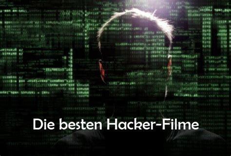 film mit hacker die besten hacker filme von crackern hackern und cyber