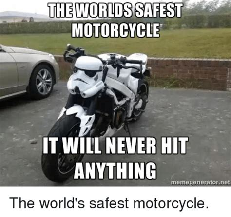 Bike Crash Meme - the worlds safest motorcycle it will never hit anything