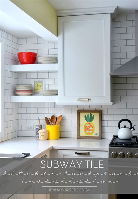 How To Install Subway Tile Backsplash Kitchen | subway tile kitchen backsplash installation jenna burger