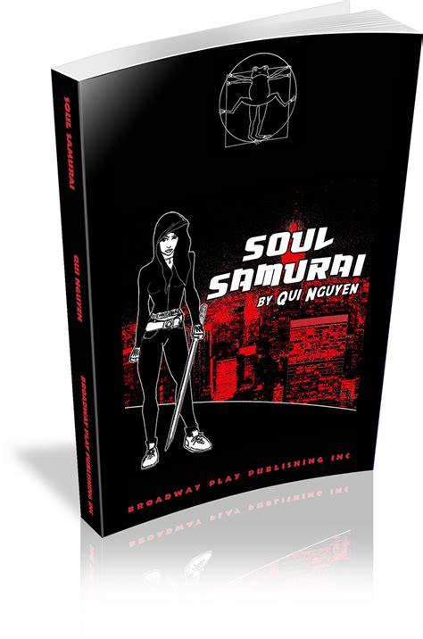 soul samurai broadway play publishing inc