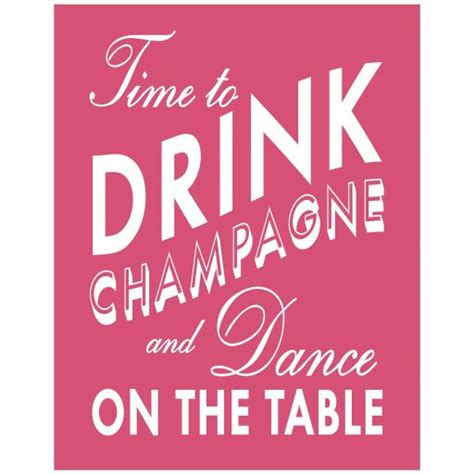Drink You The Table by 11x14 Fuchsia Time To Drink Chagne And On The Table