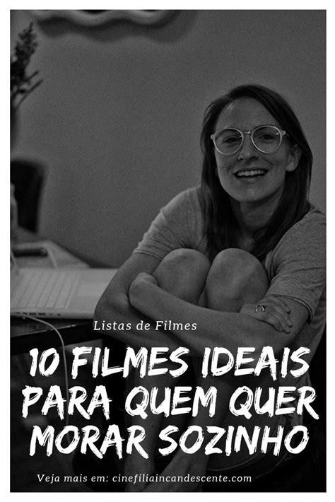 Top10: Dez Filmes Ideais Para Quem Quer Morar Sozinho