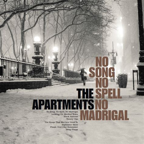 appartment spelling the apartments no song no spell no madrigal chroniques d albums soul kitchen