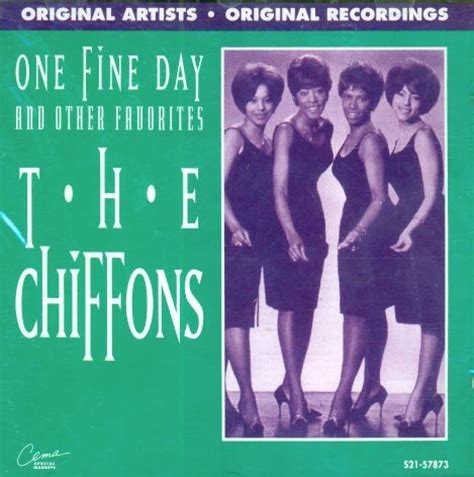 one fine day the the chiffons one fine day and other favorites import