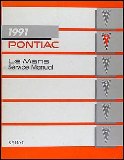 1991 pontiac lemans repair shop manual original