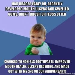 Kid With Braces Meme - had braces early on recently developed mouth ulcers and