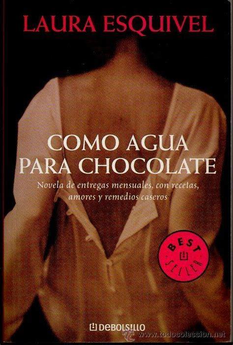 leer libro como agua para chocolate gratis descargar como agua para chocolate