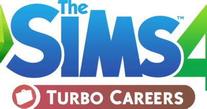 my sims 4 blog: the sims 4 turbo careers mod pack