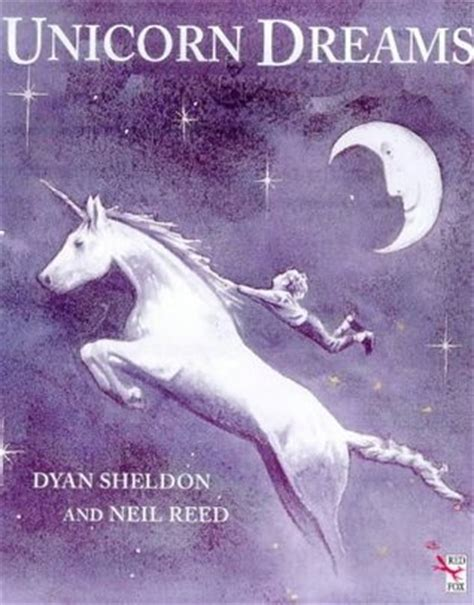 unicorn picture books unicorn dreams fox picture books by dyan sheldon