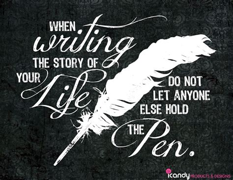 write for your life writing the story of your life quotes quotesgram