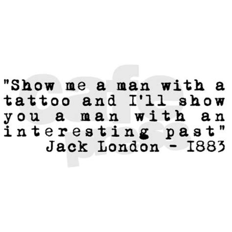 jack london tattoo quote the color on white quotes quotesgram