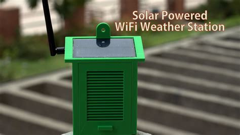 diy solar powered wifi weather station