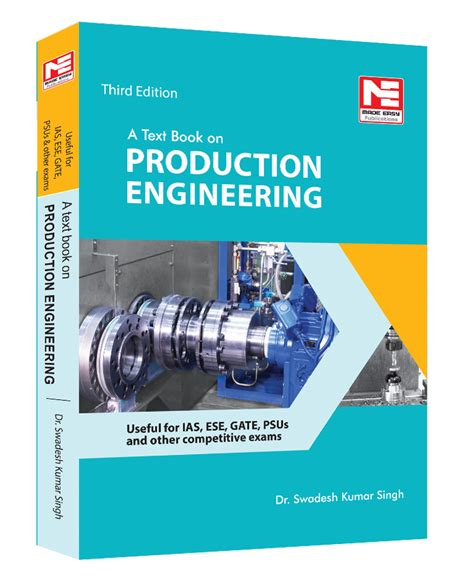 Production Engineering by A Textbook On Production Engineering