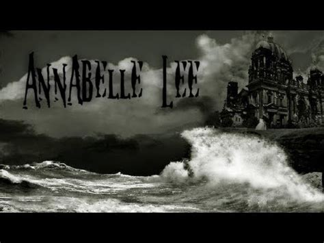 Annabel Lee By Edgar Allan Poe quot annabelle lee quot by edgar allan poe youtube