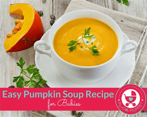 printable pumpkin recipes easy pumpkin soup recipe for babies my little moppet