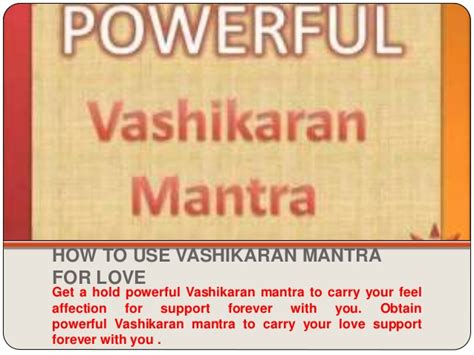 how to use mantra how to use vashikaran mantra for 91 8284830521