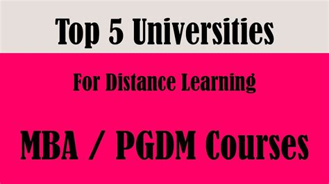 Best For Mba Distance Education In World by Top 5 Universities For Distance Learning Mba Pgdm