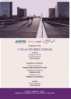 libreria ambasciatori bologna orari presentazione libro quot l italia dei beni comuni quot tper