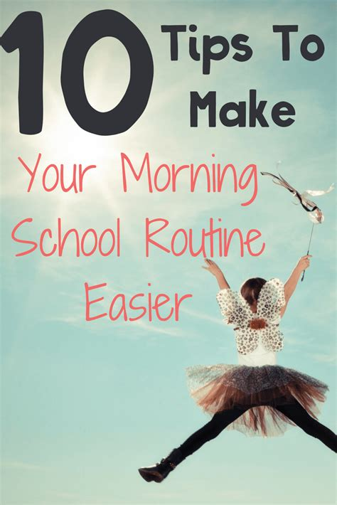 10 Tips To Help Make 10 Tips To Make Your Morning School Routine Easier Sammy