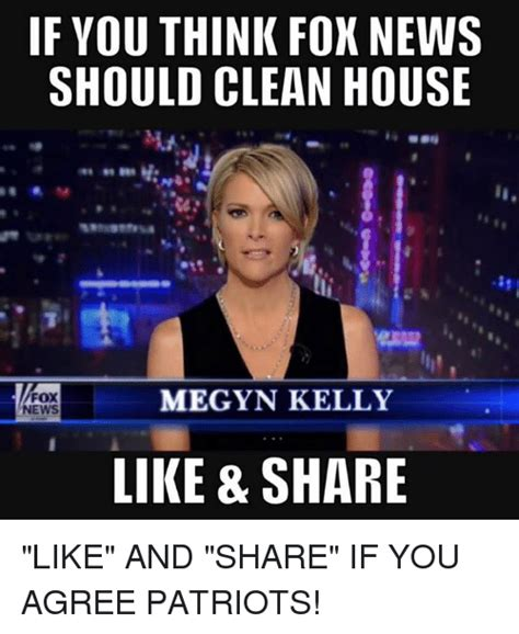 Megyn Kelly Meme - if you think fox news should clean house megyn kelly fox