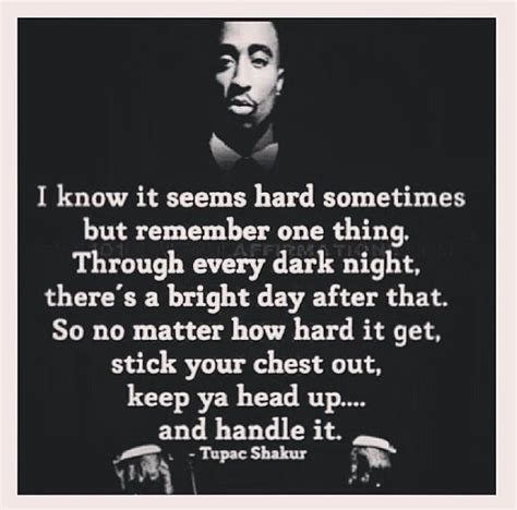 sometimes ya gotta go there on pinterest mood swings health keep your head up tupac shakur pinterest