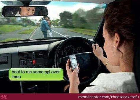 funniest texting  driving meme  pictures