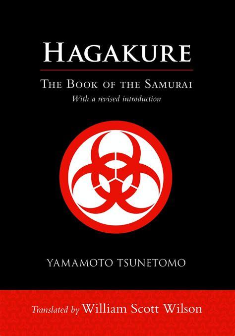 hagakure the book of the samurai by yamamoto tsunetomo translated by william scott wilson in