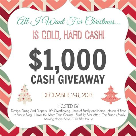 Small Christmas Giveaways - 1 000 cold hard cash giveaway liz marie blog