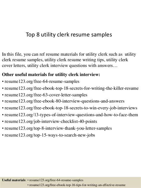 Utility Clerk Sle Resume by Top 8 Utility Clerk Resume Sles