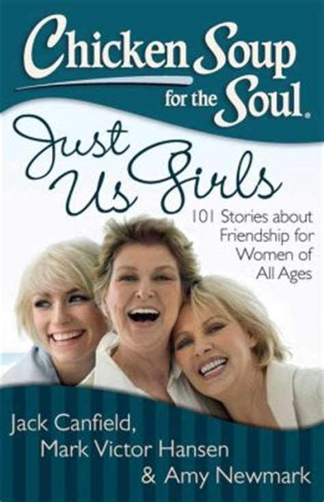 Chicken Soup For The Womans Soul chicken soup for the soul just us 101 stories