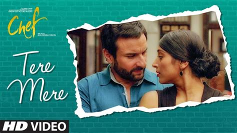 tere mere song 2 chef tere mere song saif ali khan amaal mallik