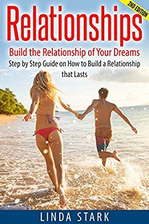 the of intimacy a soulful guide to sexuality and marriage books relationships build the relationship of your dreams step