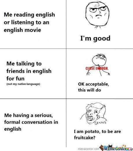 English Language Meme - meme center gnralex96 posts page 60
