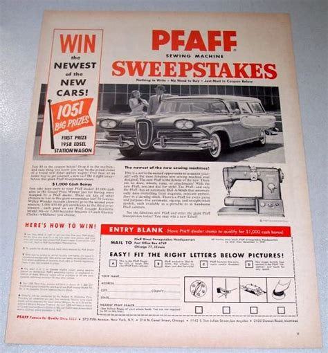 Sewing Machine Sweepstakes - 1957 pfaff 332 sewing machine 1958 edsel station wagon sweepstakes print ad