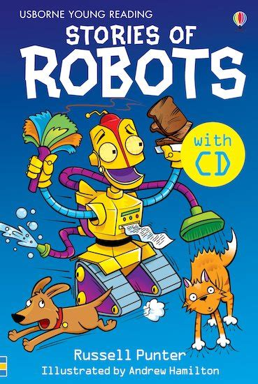stories of robots young 0746060033 usborne young reading stories of robots scholastic kids