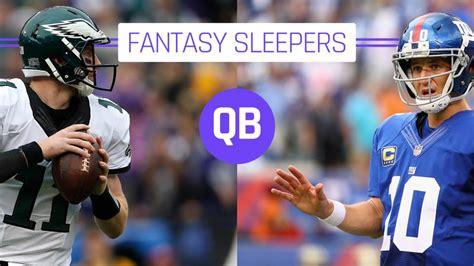 Sleeper Qb by 2017 Football Sleepers Quarterbacks
