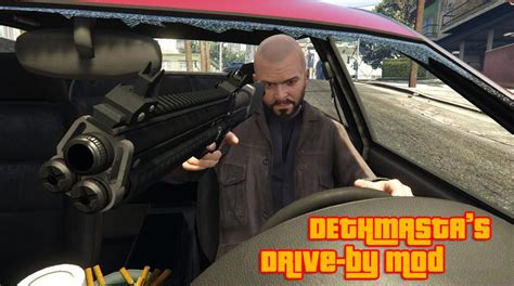 dive by dethmasta s drive by mod gta5 mods