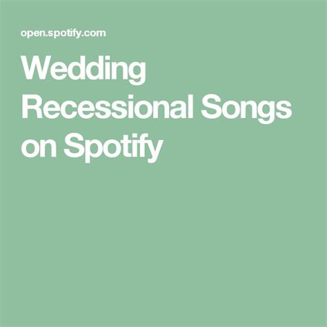 Wedding Ceremony Exit Songs by 17 Best Ideas About Wedding Recessional On