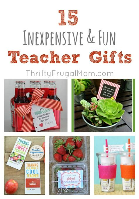 fun gifts ideas 15 fun inexpensive teacher gifts