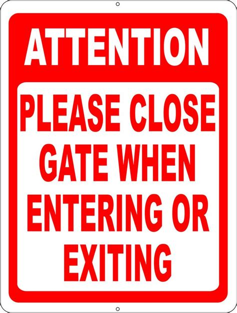 The Gate Of Your attention gate when entering or exiting sign